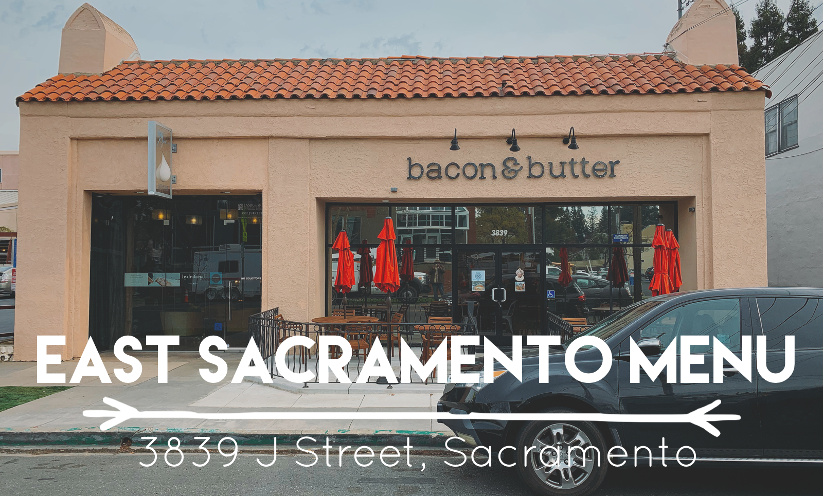 View the East Sacramento Breakfast, Lunch and Brunch Menu