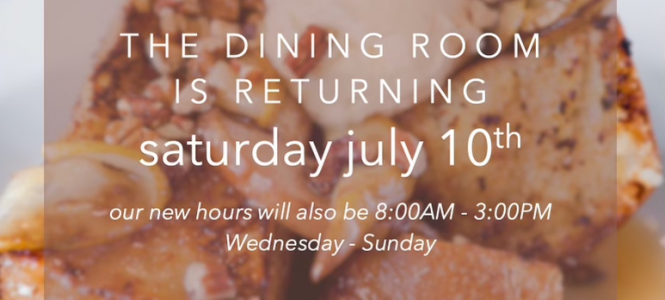bacon and butter open for indoor dining on July 10th. New hours from 8am to 3pm, Wednesday through Sunday.